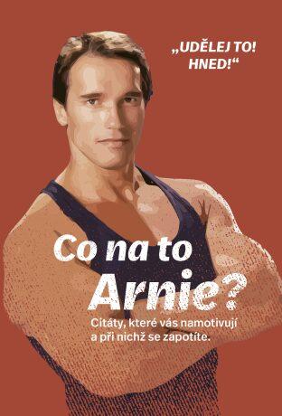 Co na to Arnie? - neuveden