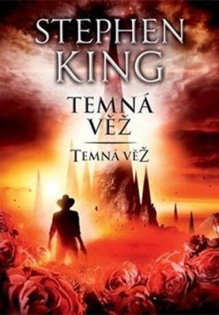 Temná věž – Temná věž VII. - Stephen King