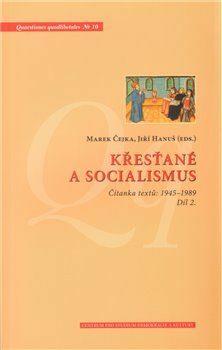 Křesťané a socialismus (defektní) - Marek Čejka, Jiří Hanuš