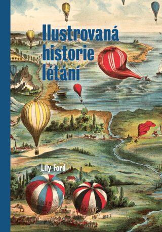 Ilustrovaná historie létání - Lily Ford