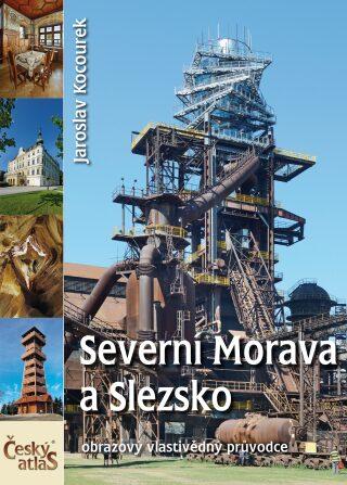Severní Morava a Slezsko - Jaroslav Kocourek
