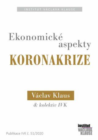 Ekonomické aspekty koronakrize - Václav Klaus