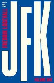 JFK : Volume 1: 1917-1956 - Logevall Fredrik