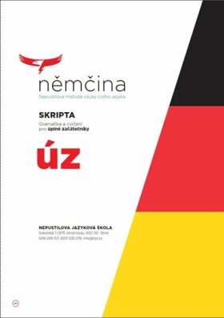 Němčina - SKRIPTA Gramatika a cvičení pro úplné začátečníky - Homoláčová Hana