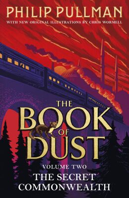 The Secret Commonwealth: The Book of Dust Volume Two - Philip Pullman