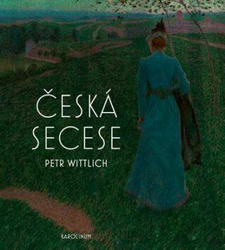 Česká secese - Petr Wittlich