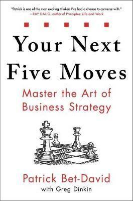 Your Next Five Moves - Bet-David Patrick
