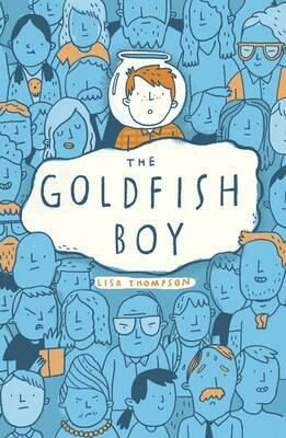 The Goldfish Boy - Thompson Lisa
