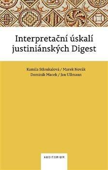 Interpretační úskalí justiniánských digest - Kolektiv
