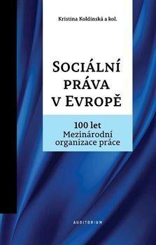 Sociální práva v Evropě - Kristina Koldinská