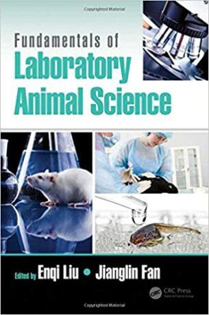 Fundamentals of Laboratory Animal Science - Liu Enqi
