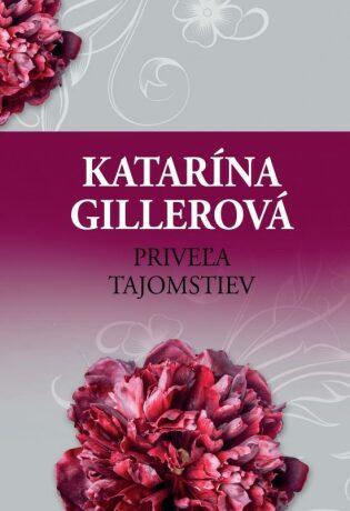 Priveľa tajomstiev - Katarína Gillerová