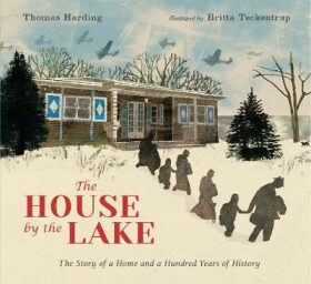 The House by the Lake: The Story of a Home and a Hundred Years of History - Thomas Harding