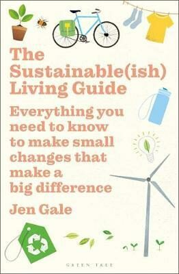 The Sustainable(ish) Living Guide - Jen Gale
