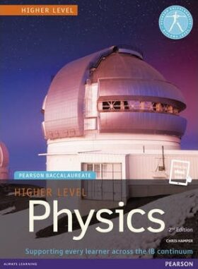Pearson Baccalaureate Physics Higher Level 2nd edition print and ebook bundle for the IB Diploma : Industrial Ecology - Hamper Chris