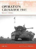 Operation Crusader 1941 : Rommel in Retreat - Ford Ken