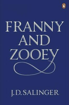 Franny and Zooey - David Jerome Salinger
