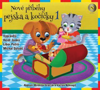Nové příběhy pejska a kočičky 1 - Miroslav Graclík, Václav Nekvapil