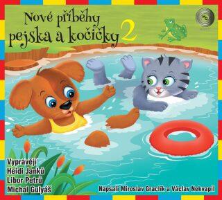 Nové příběhy pejska a kočičky 2 - Miroslav Graclík, Václav Nekvapil