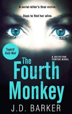 The Fourth Monkey - J. D. Barker