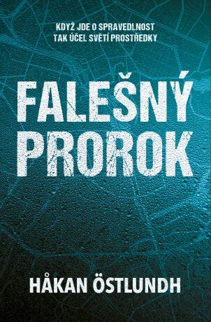 Falešný prorok - Hakan Östlundh