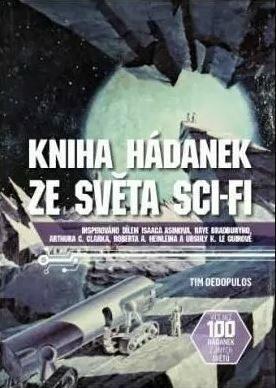Kniha hádanek ze světa sci-fi - Tim Dedopulos