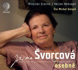 Jiřina Švorcová osobně - Miroslav Graclík, Václav Nekvapil