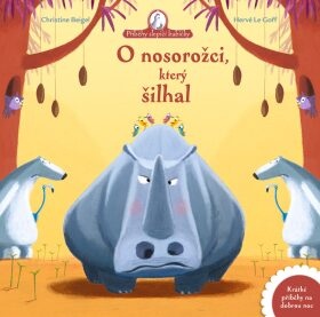 O nosorožci, který šilhal - Christine Beigel, Hervé Le Goff