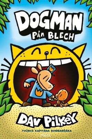 Dogman Pán blech - Dav Pilkey