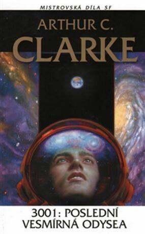 3001: Poslední vesmírná odysea - Arthur C. Clarke