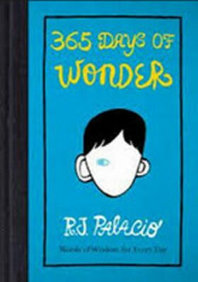 365 Days of Wonder - Raquel J. Palaciová