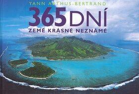 365 dní Země krásné neznámé - Yann Arthus-Bertrand