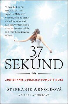 37 sekúnd - Stephanie Arnoldová, Sari Padorrová