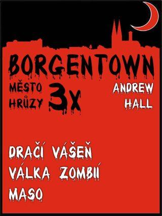 3x Borgentown - město hrůzy 2 - Andrew Hall - e-kniha
