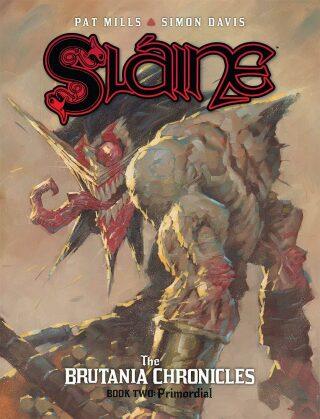 Slaine Brutania Chronicles 2: Primordial - Pat Mills