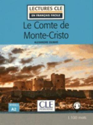 Le Comte de Monte-Cristo - Niveau 2/A2 - Lecture CLE en français facile - Livre + Audio téléchargeable - Alexandre Dumas