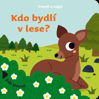 Kdo bydlí v lese? - kolektiv autorů,
