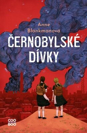 Černobylské dívky - Anne Blankmanová