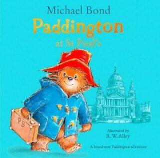 Paddington at St Paul´s - Michael Bond
