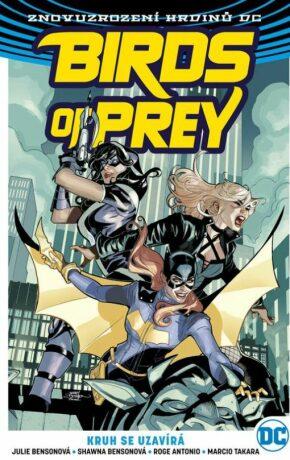 Birds of Prey 3 - Kruh se uzavírá - Julie Bensonová, Shawna Bensonová
