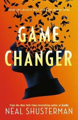 Game Changer - Neal Shusterman