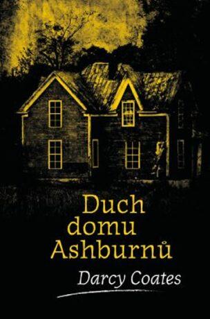 Duch domu Ashburnů (defektní) - Darcy Coates