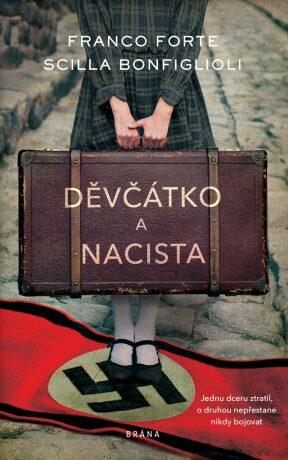 Děvčátko a nacista - Franco Forte, Scilla Bonfiglioli