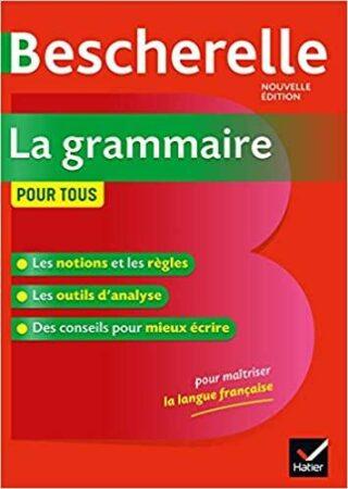 Bescherelle La grammaire pour tous - Laurent Nicolas