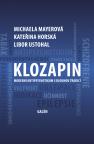 Klozapin - Kateřina Horská, Michaela Mayerová, Libor Ustohal