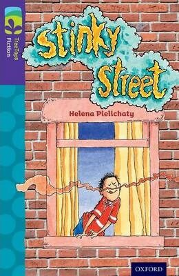Oxford Reading Tree TreeTops Fiction 11 More Pack B Stinky Street - Pielichaty Helena