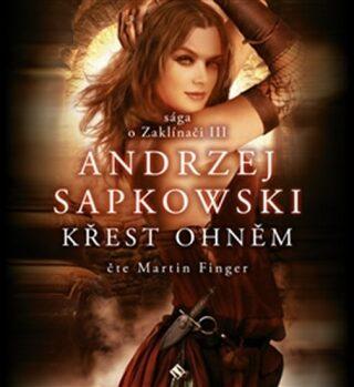 Křest ohněm - Andrzej Sapkowski