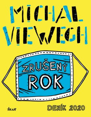Zrušený rok Deník 2020 - Michal Viewegh