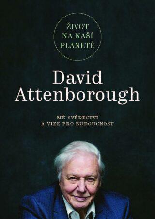 Život na naší planetě - Attenborough