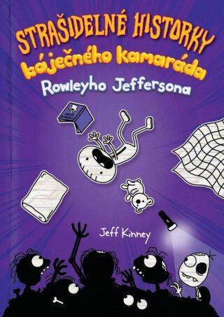 Strašidelné historky báječného kamaráda - Jeff Kinney